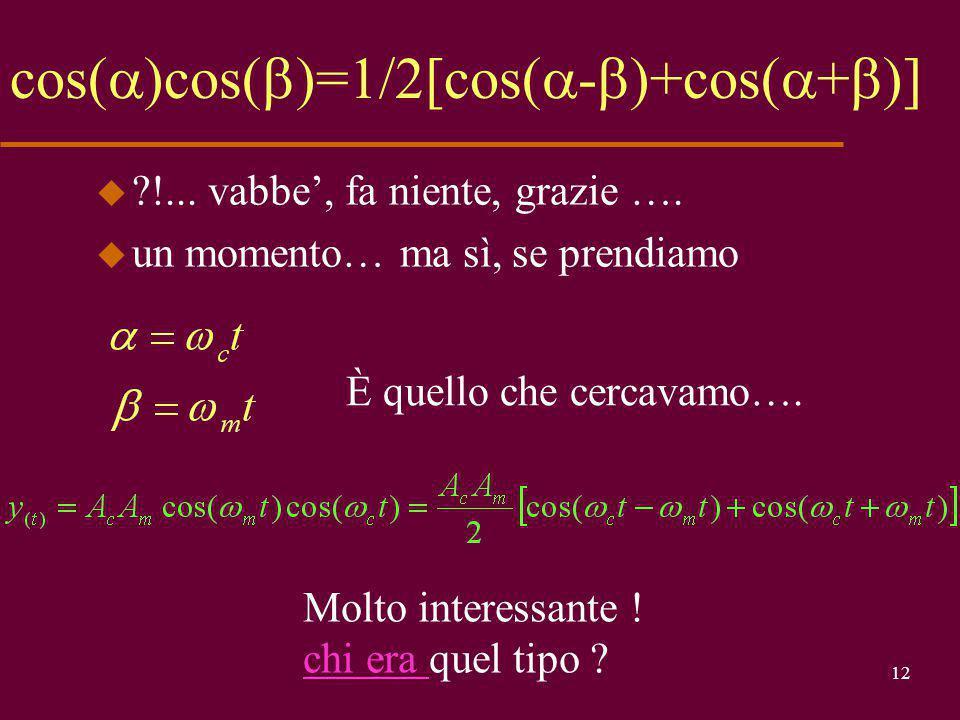 cos()cos()=1/2[cos(-)+cos(+)]